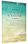 Cover of What are Christmas and Easter All About?
